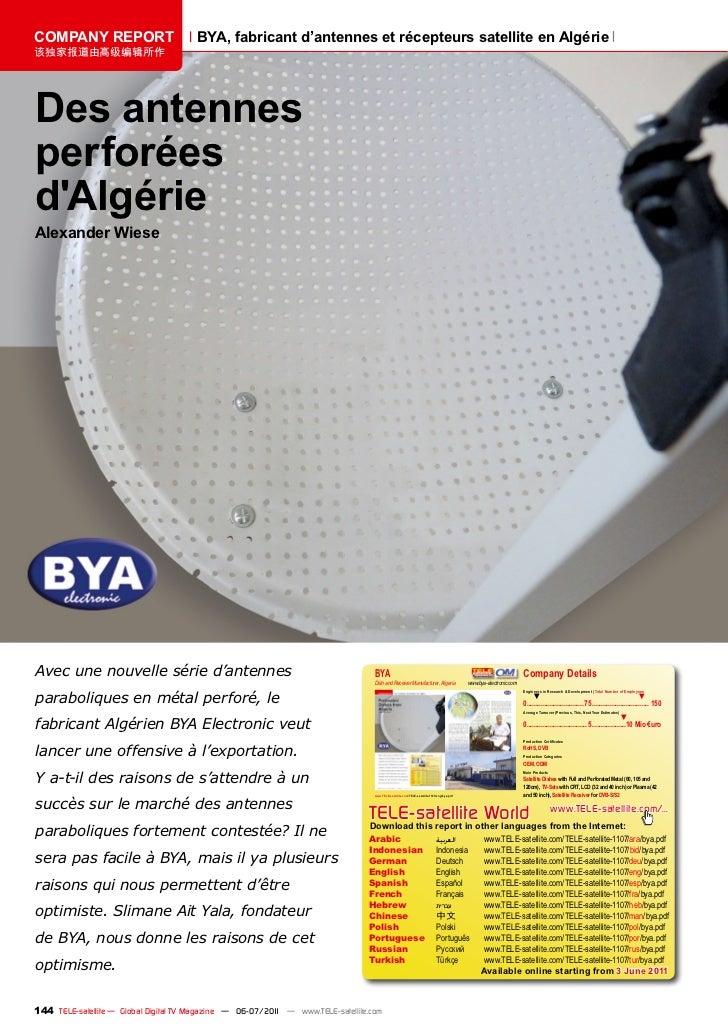COMPANY REPORT                         BYA, fabricant d'antennes et récepteurs satellite en Algérie该独家报道由高级编辑所作Des antenne...