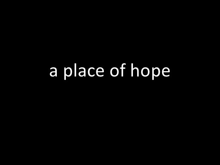 a place of hope