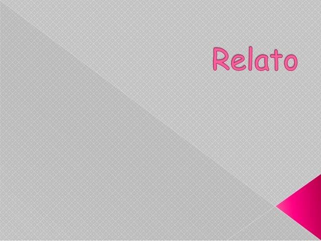 """O gênero relato, ou """"relato pessoal"""", faz parte do domínio social da comunicação. Podendo ser oral ou escrito, ele parte d..."""
