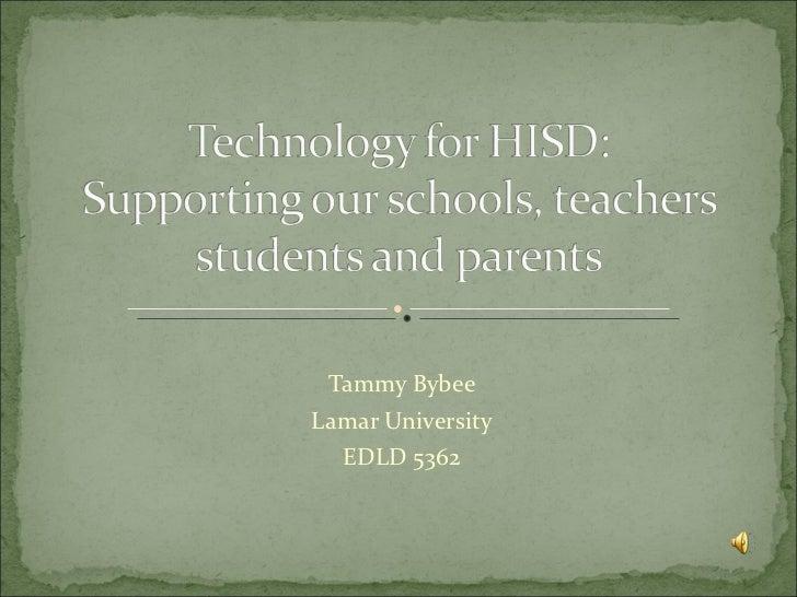 Tammy Bybee Lamar University EDLD 5362