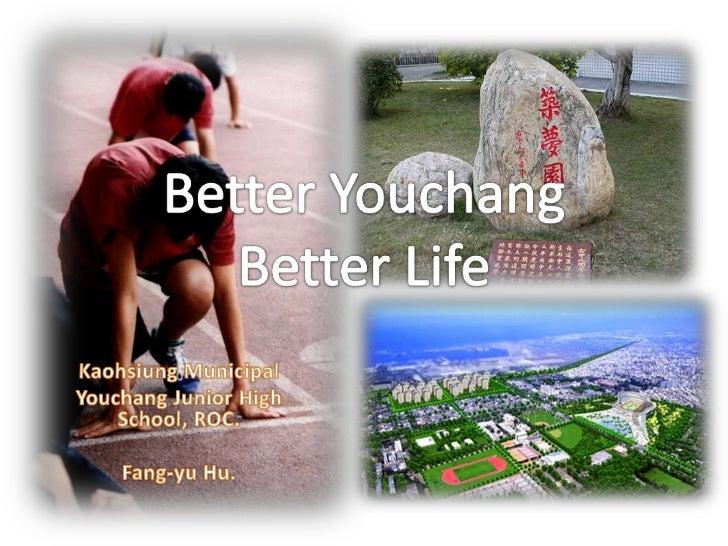 Kaohsiung Municipal <br />Youchang Junior High School, ROC.<br />Fang-yuHu.<br />