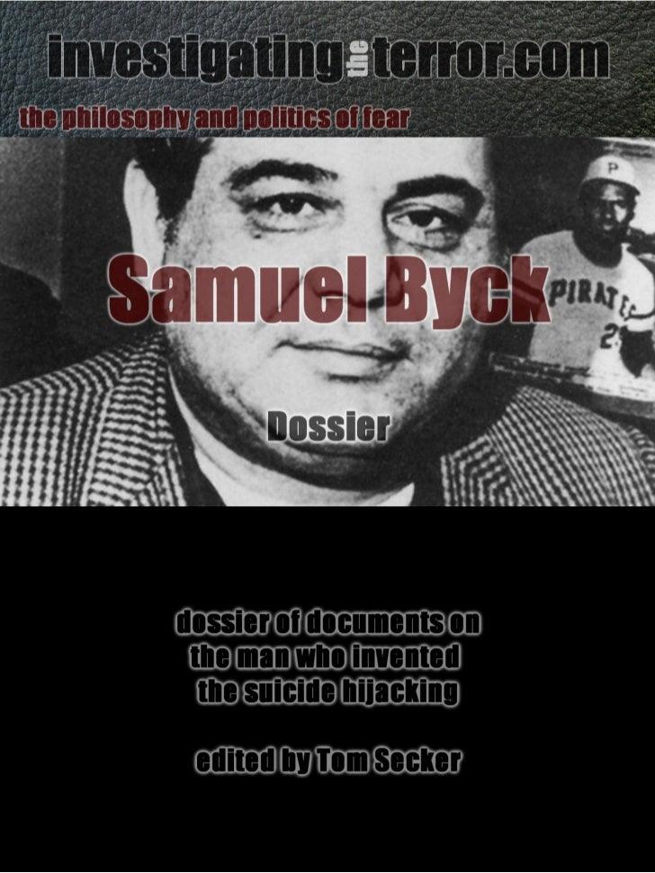 Sam Byck dossier