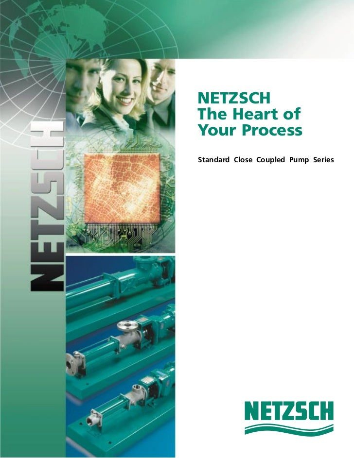 NETZSCHThe Heart ofYour ProcessStandard Close Coupled Pump Series
