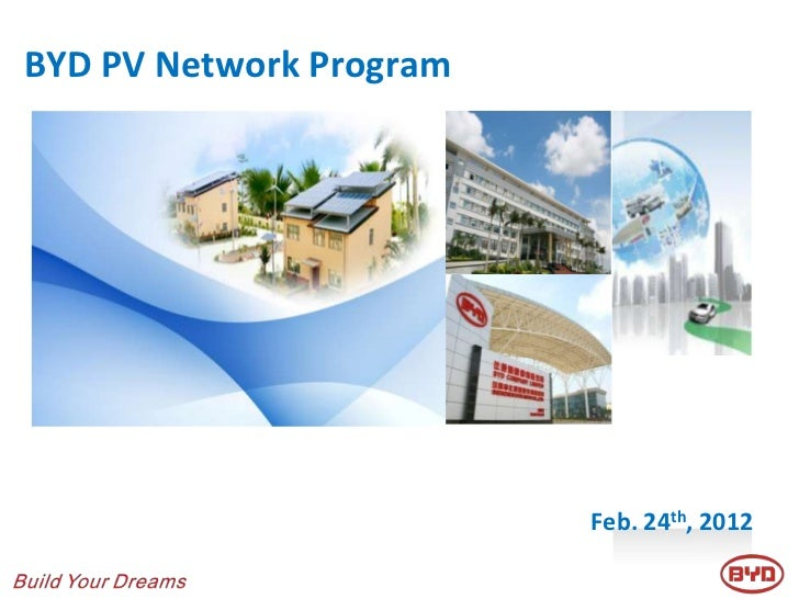 BYD PV Network Program                         Feb. 24th, 2012
