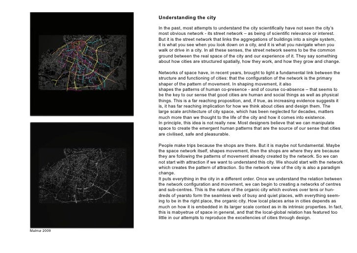Understanding the city              In the past, most attempts to understand the city scientifically have not seen the cit...