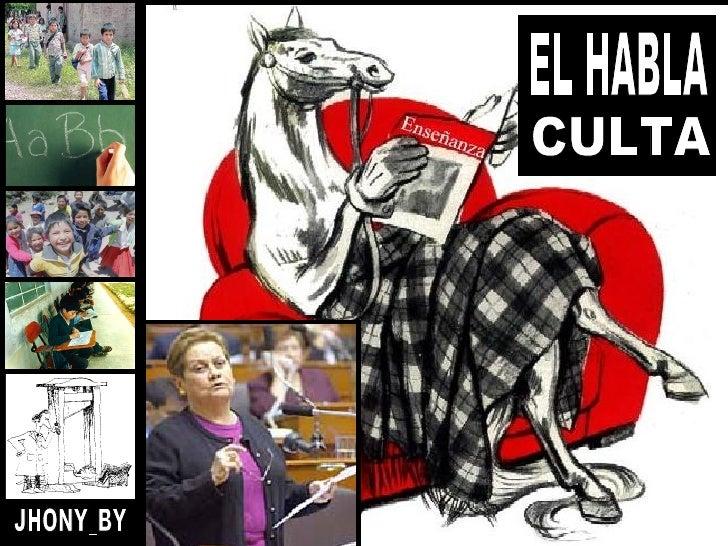 EL HABLA CULTA