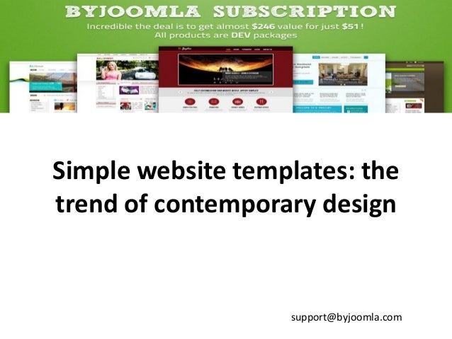 Simple website templates: the trend of contemporary design  support@byjoomla.com