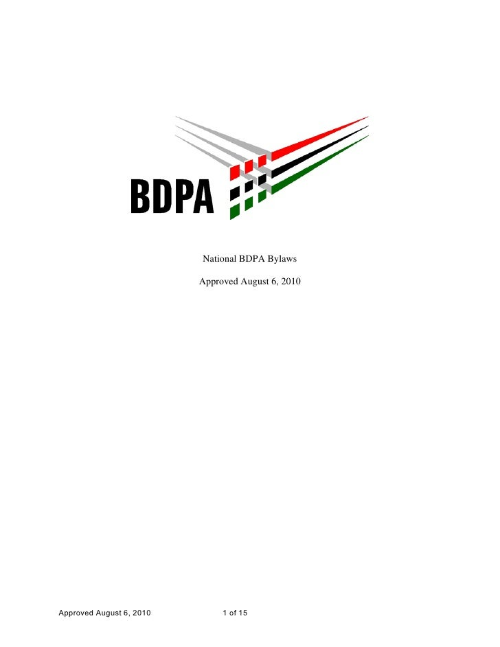 National BDPA Bylaws                          Approved August 6, 2010Approved August 6, 2010        1 of 15