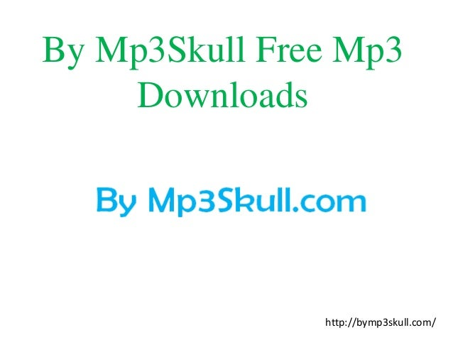 skulls mp3 downloads