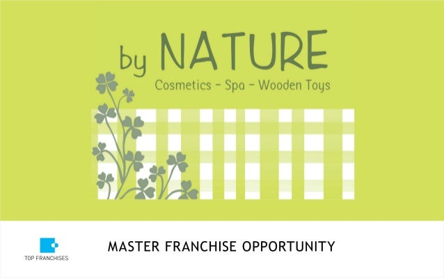 By Nature Franchise Concept - Global Presentation