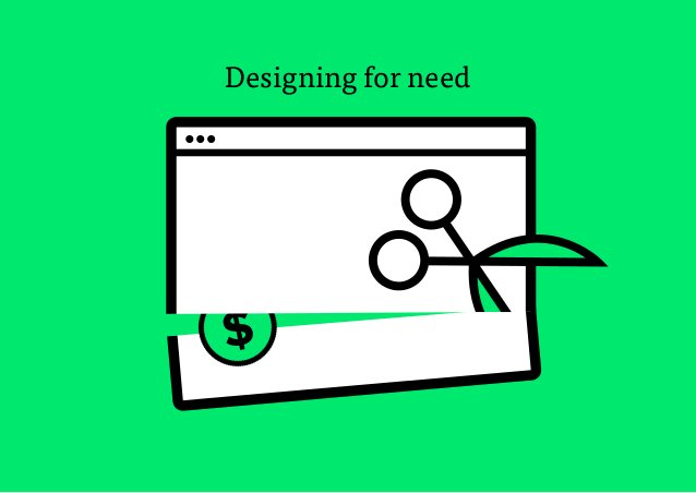 17 $ Designing for need