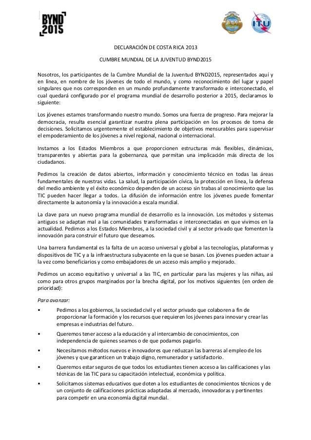 DECLARACIÓN DE COSTA RICA 2013 CUMBRE MUNDIAL DE LA JUVENTUD BYND2015 Nosotros, los participantes de la Cumbre Mundial de ...