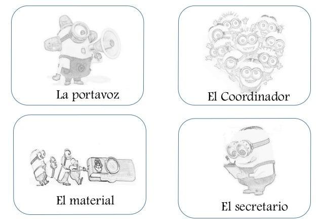 La portavoz El material El Coordinador El secretario