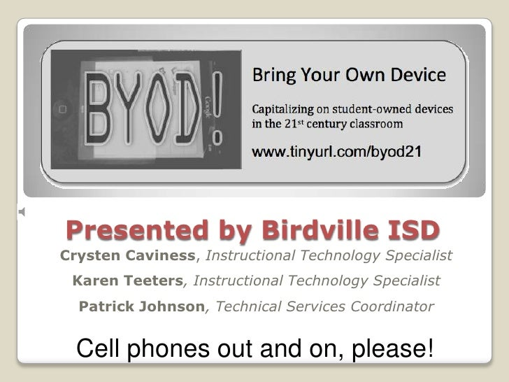 Presented by Birdville ISD<br />Crysten Caviness, Instructional Technology Specialist<br />Cell phones out <br />and on, p...