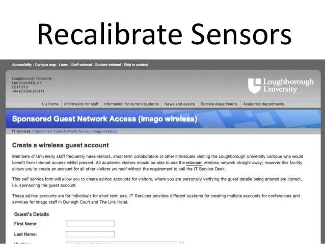 Recalibrate SensorsSee http://project-moonshot.org
