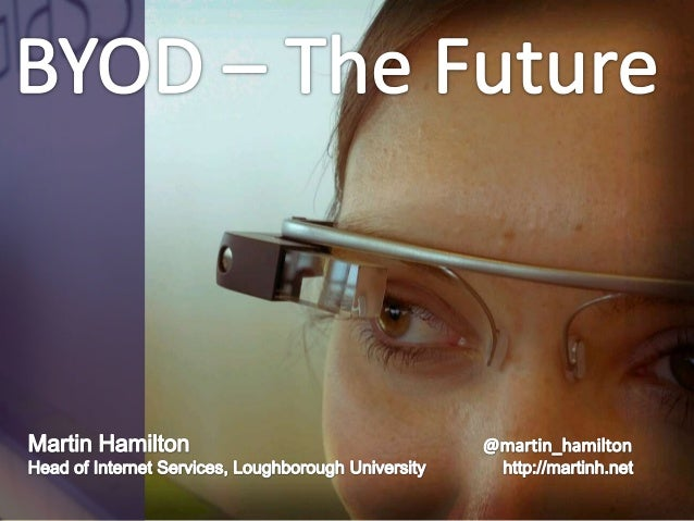 BYOD - The Future (UCISA NG Event)