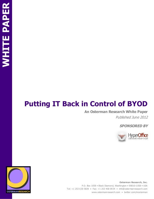 WHITE PAPER                 Putting IT Back in Control of BYODON                                                        An...
