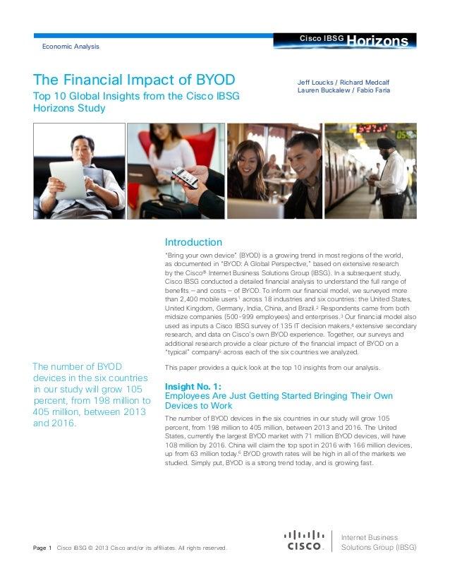 Jeff Loucks / Richard MedcalfLauren Buckalew / Fabio FariaThe Financial Impact of BYODTop 10 Global Insights from the Cisc...