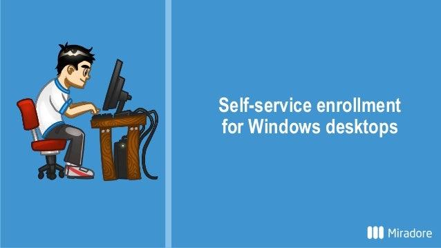 Self-service enrollment for Windows desktops