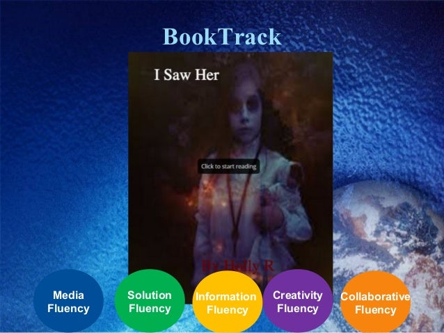 BookTrack Collaborative Fluency Creativity Fluency Information Fluency Solution Fluency Media Fluency