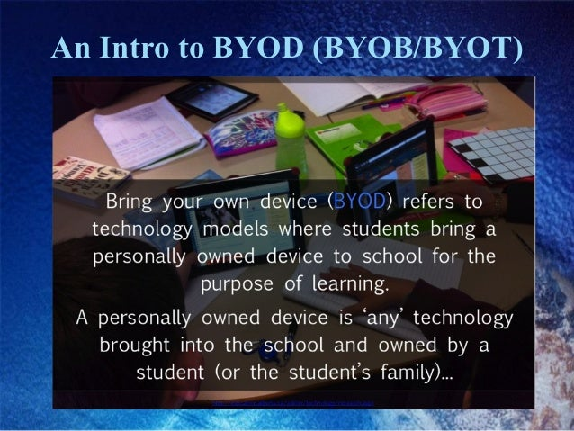 An Intro to BYOD (BYOB/BYOT)