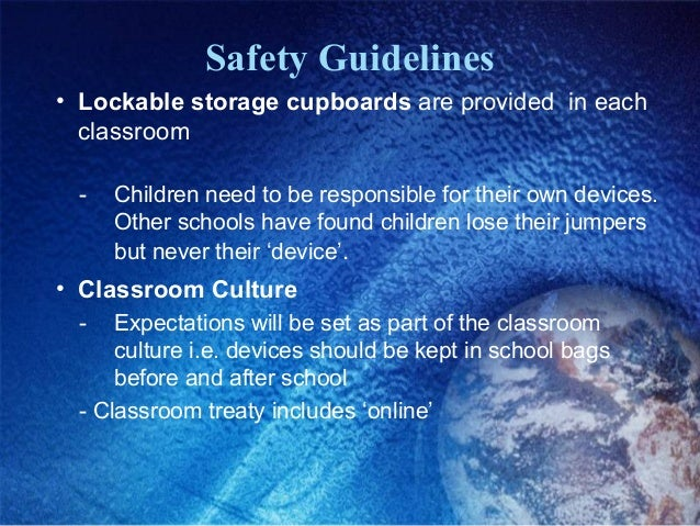 Safety Guidelines • How do I keep my child safe going to school? • We recommend devices are kept in bags out of sight, jus...