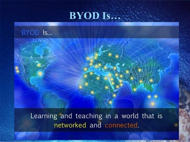 BYOD Is…
