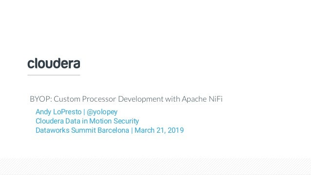 BYOP: Custom Processor Development with Apache NiFi