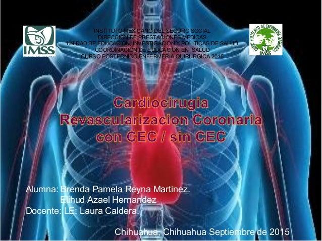 INSTITUTO MEXICANO DEL SEGURO SOCIAL DIRECCION DE PRESTACIONES MEDICAS UNIDAD DE EDUCACION, INVESTIGACION Y POLITICAS DE S...