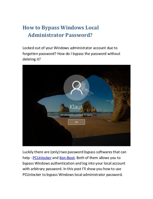 How To Bypass Windows Local Administrator Password Locked Out Of Your Account Due