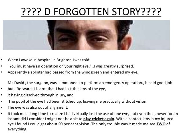 ???? D FORGOTTEN STORY????  • • •  • • • • •  When I awoke in hospital in Brighton I was told: 'You must have an operation...