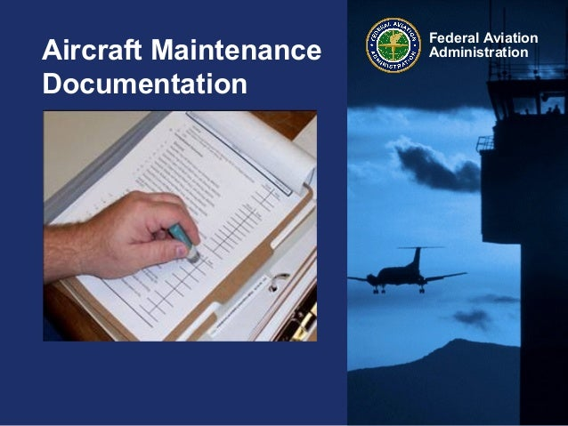 Federal AviationAdministrationAircraft MaintenanceDocumentation