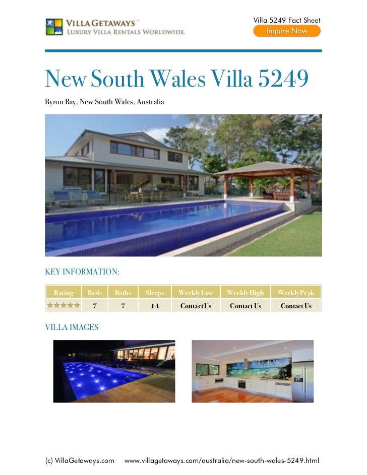 Villa 5249 Fact SheetNew South Wales Villa 5249Byron Bay, New South Wales, AustraliaKEY INFORMATION:  Rating     Beds     ...