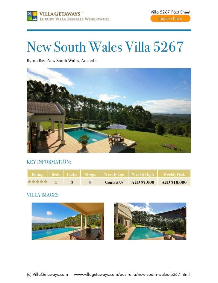 Villa 5267 Fact SheetNew South Wales Villa 5267Byron Bay, New South Wales, AustraliaKEY INFORMATION:  Rating    Beds     B...