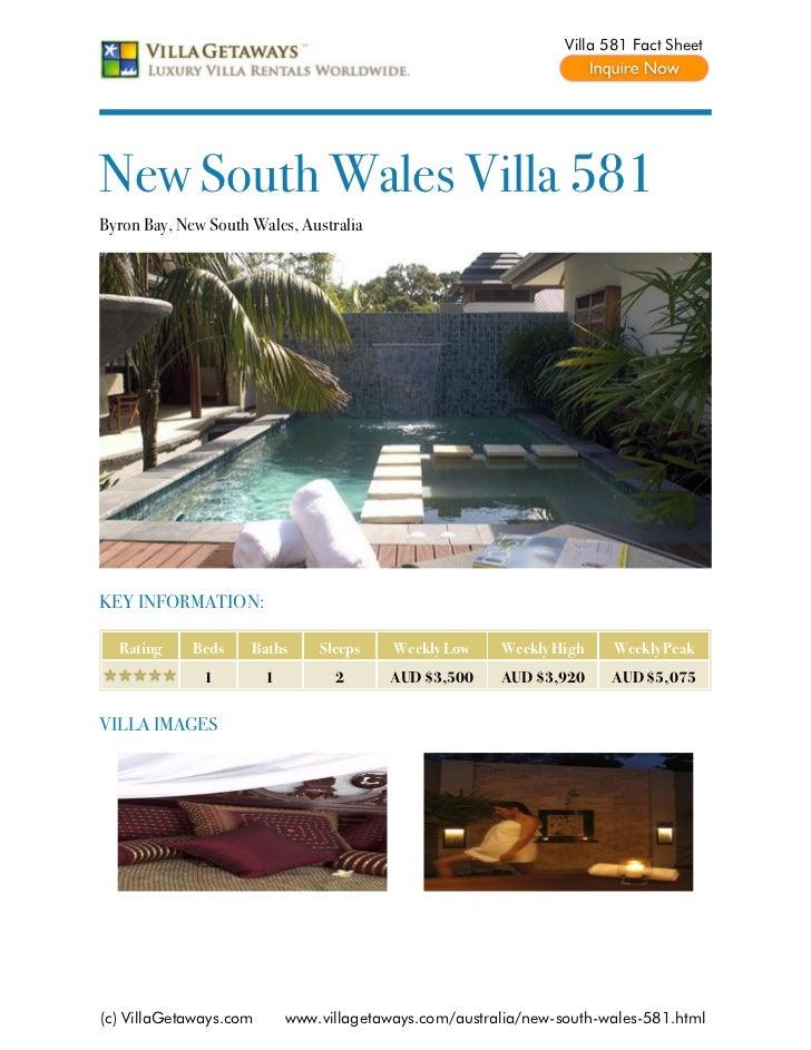 Villa 581 Fact SheetNew South Wales Villa 581Byron Bay, New South Wales, AustraliaKEY INFORMATION:  Rating     Beds    Bat...