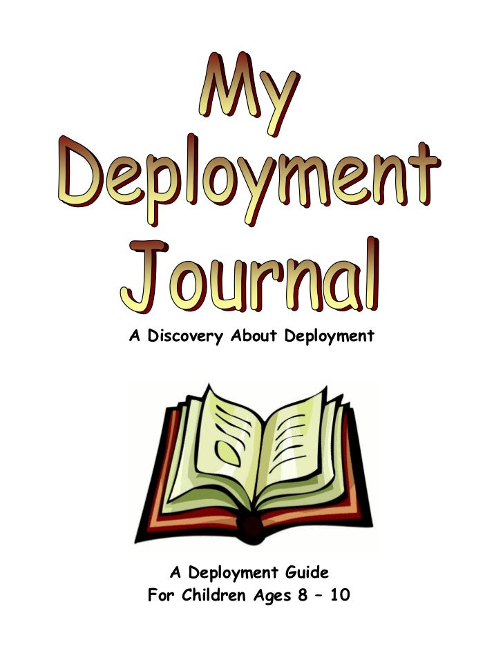 A Discovery About Deployment        A Deployment Guide      For Children Ages 8 – 10