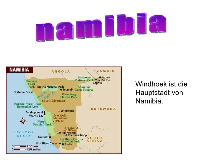 namibia Windhoek ist die Hauptstadt von Namibia.