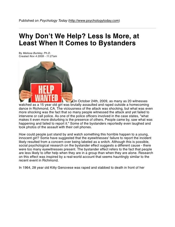 Published on Psychology Today (http://www.psychologytoday.com)    Why Don't We Help? Less Is More, at Least When It Comes ...