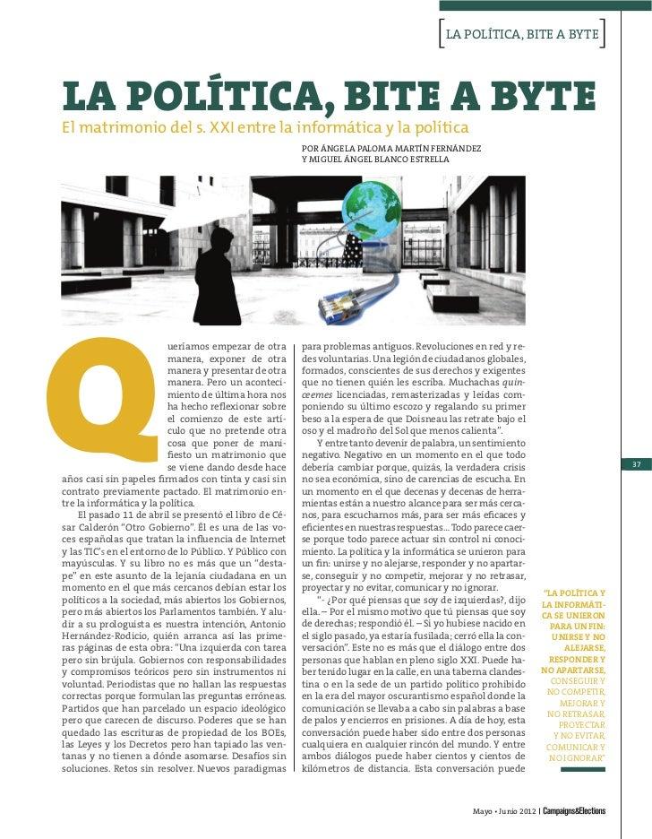 [LA POLÍTICA, BITE A BYTE[LA POLÍTICA, BITE A BYTEEl matrimonio del s. XXI entre la informática y la política             ...