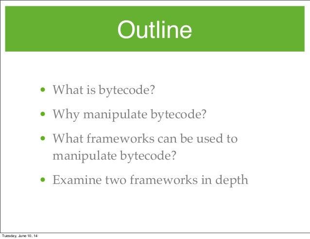 bytecode outline