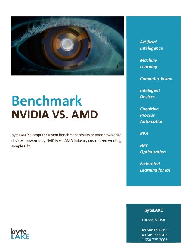 Benchmark NVIDIA VS. AMD byteLAKE's Computer Vision benchmark results between two edge devices: powered by NVIDIA vs. AMD ...