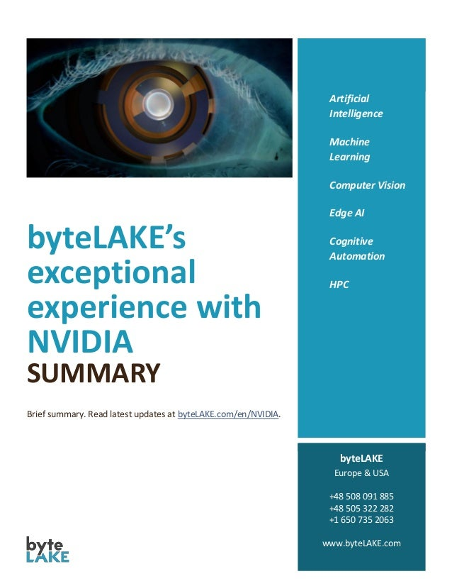 byteLAKE's exceptional experience with NVIDIA SUMMARY Brief summary. Read latest updates at byteLAKE.com/en/NVIDIA. Artifi...