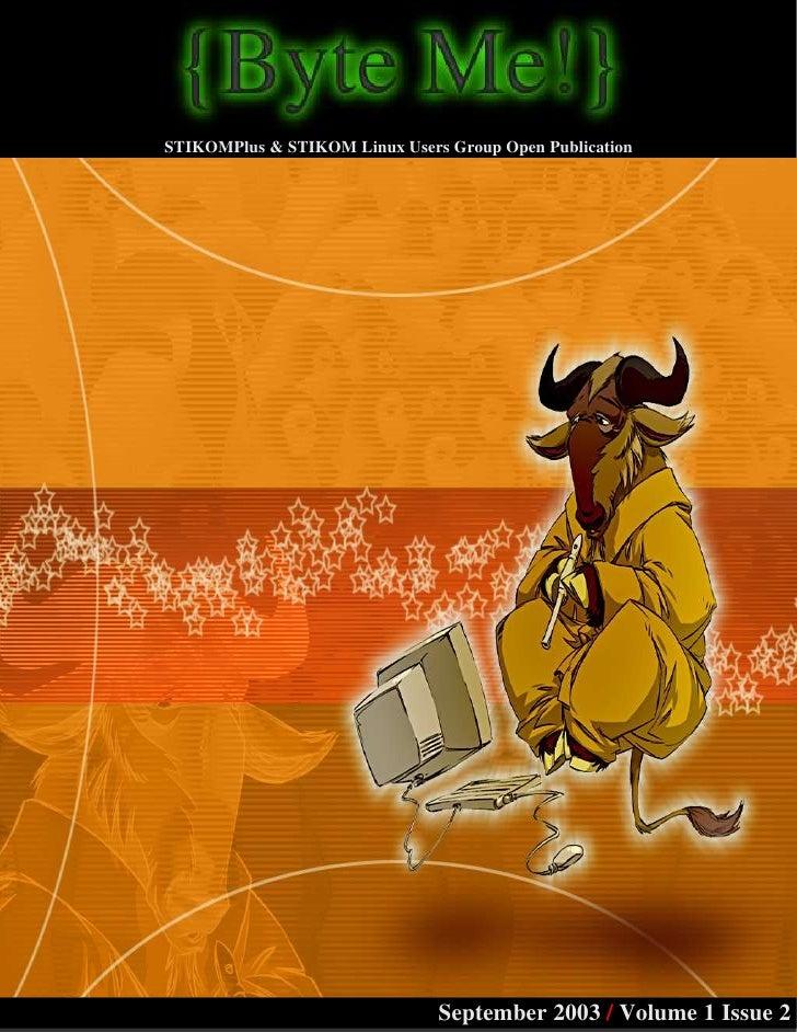 STIKOMPlus & STIKOM Linux Users Group Open Publication                                    September 2003 / Volume 1 Issue 2
