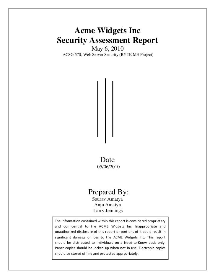 Acme Widgets Inc Security Assessment Report                       May 6, 2010    ACSG 570, Web Server Security (BYTE ME Pr...