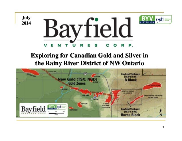 Exploring for Canadian Gold and Silver in the Rainy River District of NW Ontario Exploring for Canadian Gold and Silver in...