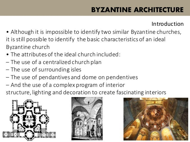 Byzantine architecture Qualities of a good architect