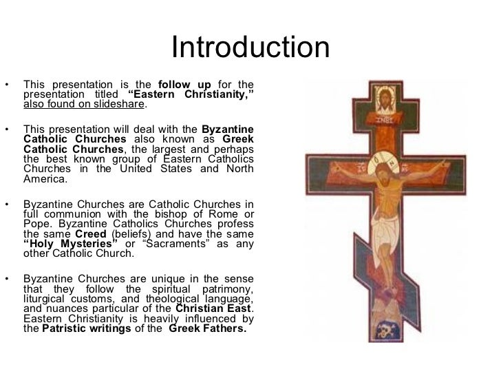 The Byzantine Catholic Tradition