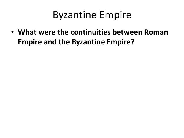 contributions of the byzantine empire essay The byzantine, or eastern roman, empire, began with the foundation of  east,  and the contribution of eastern culture, though sometimes overstressed, was an.