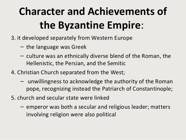 defining characteristics of the byzantine empire