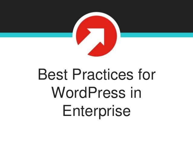 Best Practices for WordPress in Enterprise